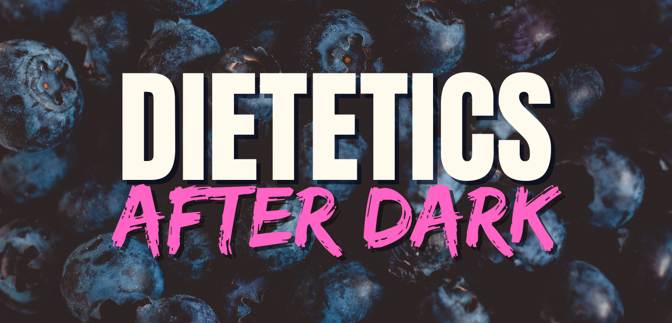 """""""Dietetics After Dark"""" text with blueberry background"""